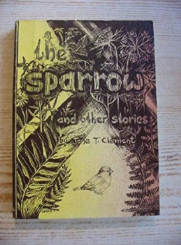 The Sparrow and Other Stories