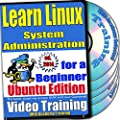 Learn Linux System Administration for a Beginner Video Training and Certification Exam, Ubuntu Edition. 4-disc DVD Set