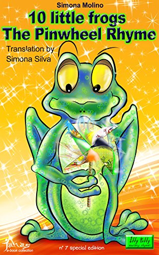 10 little frogs The Pinwheel Rhyme (itty bitty Book ()
