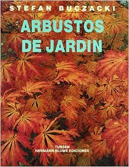 Arbustos de Jardin (Ciencias De La Naturaleza Mo)