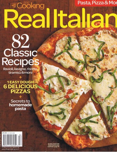 The Best of Fine Cooking Real Italian (82 Classic Recipes, Secrets to Home made ()