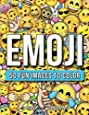 Emoji: A Coloring Book with 50+ Fun, Easy, and Hilarious Coloring Pages (Perfect Gift for Emoji Lovers)