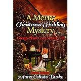 A Merry Christmas Wedding Mystery, Georgie Shaw Cozy Mystery #4 (Georgie Shaw Cozy Mystery Series)