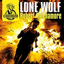 Cherub: Lone Wolf Audiobook by Robert Muchamore Narrated by Simon Scardifield