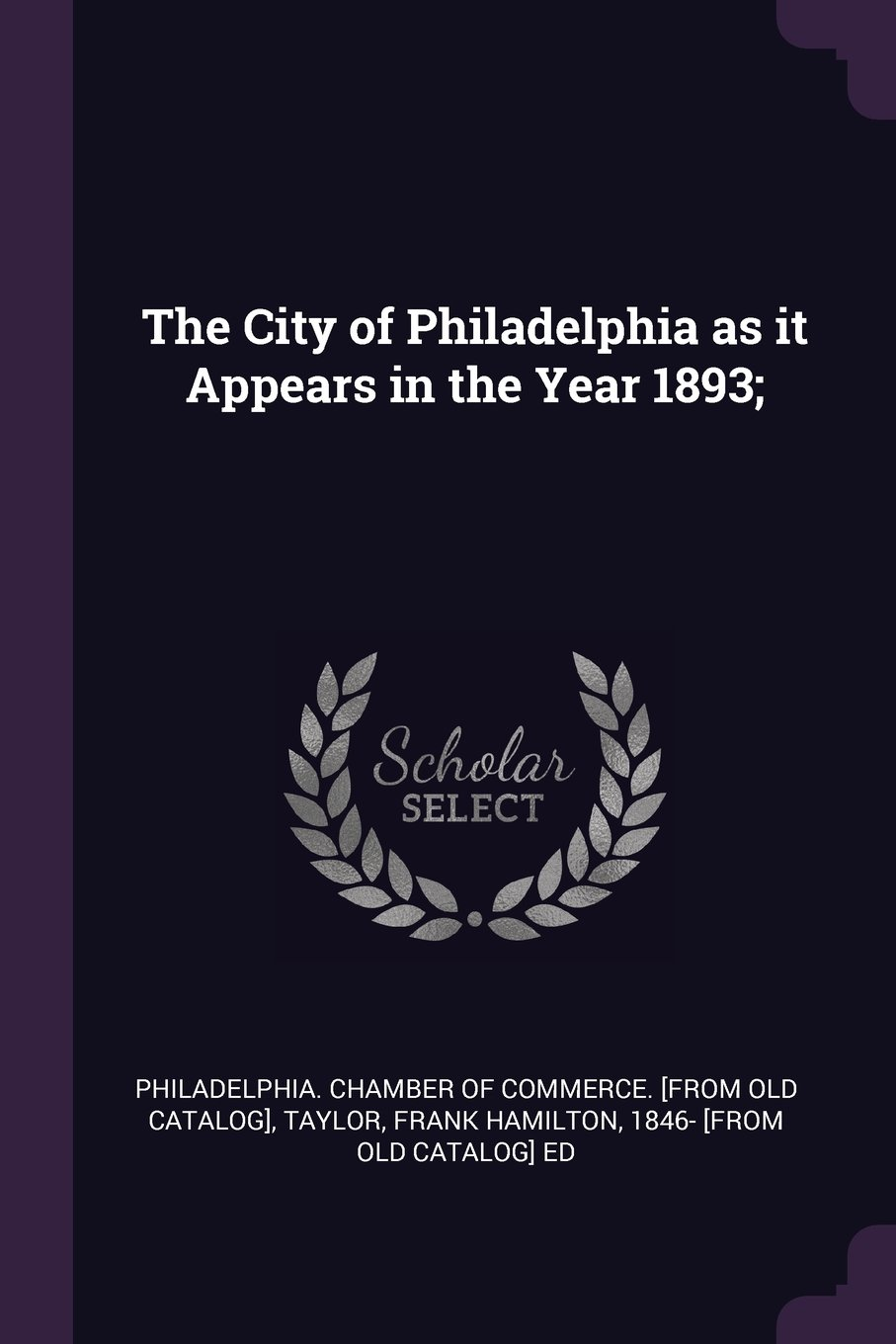 The City of Philadelphia as it Appears in the Year 1893; pdf
