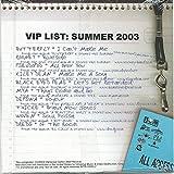 You Are Hear - VIP List: Summer 2003