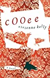 Cooee: A Novel by Vivienne Kelly front cover