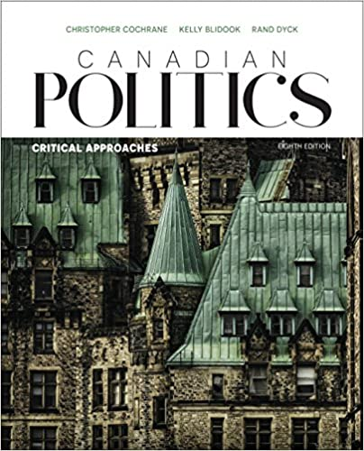 Canadian Politics: Critical Approaches, 8th Edition