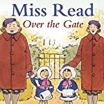 Over the Gate | Miss Read