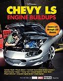 Chevy LS Engine Buildups: Covers LS1 through LS9 Models