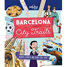 City Trails - Barcelona (Lonely Planet Kids)