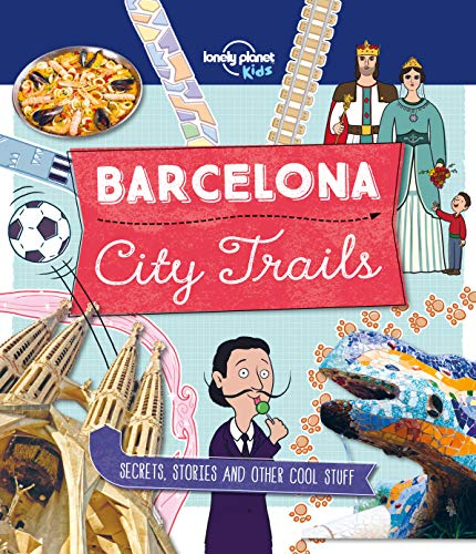 - City Trails - Barcelona (Lonely Planet Kids)