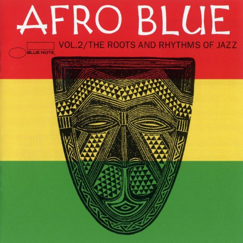 Afro Blue Vol. 2 - The Roots &...