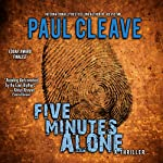 Five Minutes Alone | Paul Cleave