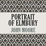 Portrait of Elmbury   John Moore