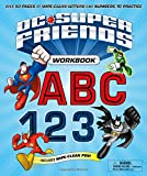 : DC Super Friends Workbook ABC 123: Over 50 pages of wipe-clean letters and numbers to practice