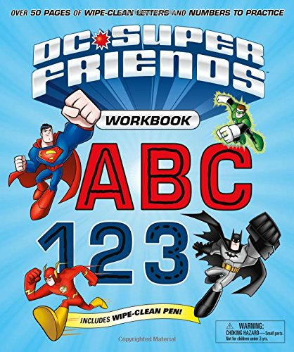 DC Super Friends Workbook ABC 123: Over 50 pages of wipe-clean letters and numbers to -