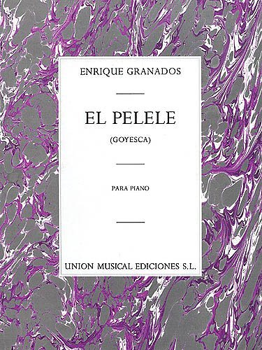 Enrique Granados: El Pelele From Goyesca - Piano Sheet music – January 1, 2004