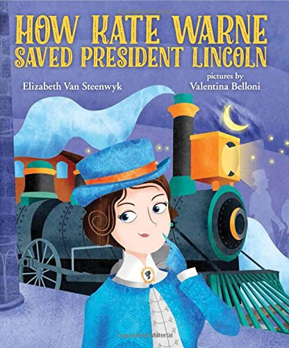 How Kate Warne Saved President Lincoln