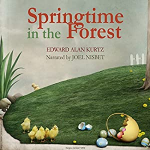 Springtime in the Forest Audiobook