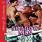 Her Shadow Men: Slick Rock, Book 5   Becca Van