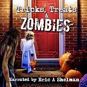 Tricks Treats & Zombies Audiobook