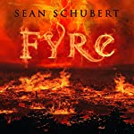 Fyre | Sean Schubert