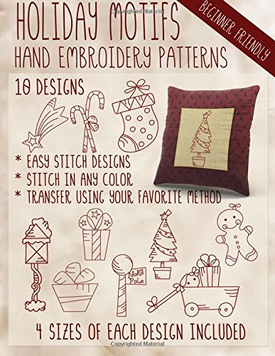 Holiday Motifs Hand Embroidery Patterns [Embroidery, StitchX] (Tapa Blanda)