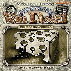 Rotes Blut und weißer Käse (Professor van Dusen 14)