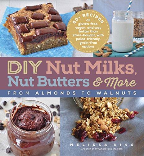 DIY Nut Milks Butters More ebook