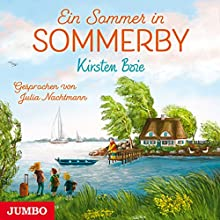 Ein Sommer in Sommerby Hörbuch von Kirsten Boie Gesprochen von: Julia Nachtmann