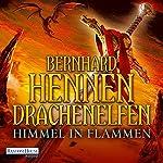 Himmel in Flammen (Drachenelfen 5) | Bernhard Hennen
