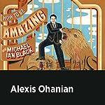 Alexis Ohanian | Michael Ian Black,Alexis Ohanian