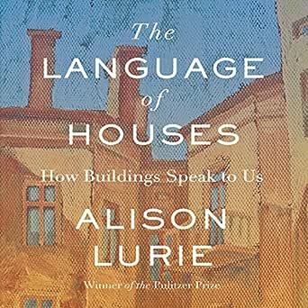 Amazon.com: The Language of Houses (Audible Audio Edition