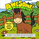 Awesome Jumbo Coloring Book for Kids: 50 Large Animal Coloring Pages (Animal Coloring Book) (Volume 4)