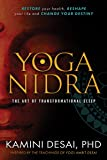 Yoga Nidra: The Art of Transformational Sleep