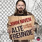 Alte Freunde | John Niven