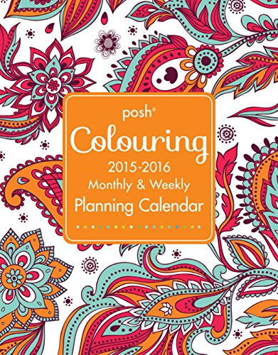 Posh Coloring 2015-2016 Large Monthly & Weekly Planning Calendar