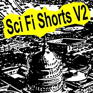 Sci-Fi Shorts, Volume 2 Audiobook