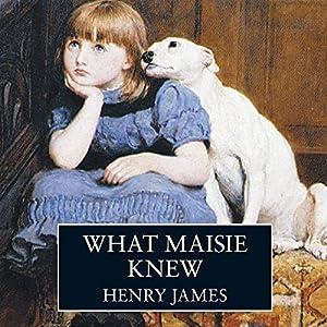 What Maisie Knew Audiobook