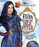 Descendants: Evie's Guide to Isle Style (Descendants 2)