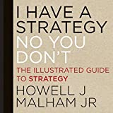 I Have a Strategy (No You Don't) 1st Edition