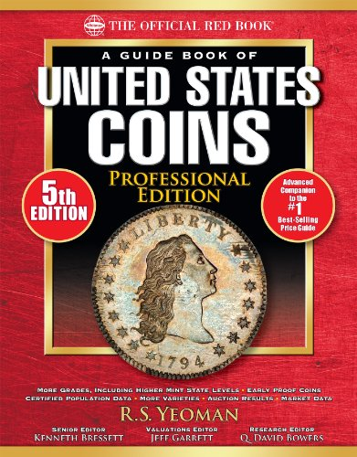 (The Official Red Book: A Guide Book of United States Coins, Professional Edition)