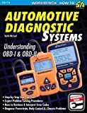 Automotive Diagnostic Systems: Understanding OBD-I & OBD-II (S-A Design Workbench Series)
