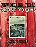 img - for New Mexico-Texas Ghost Towns book / textbook / text book