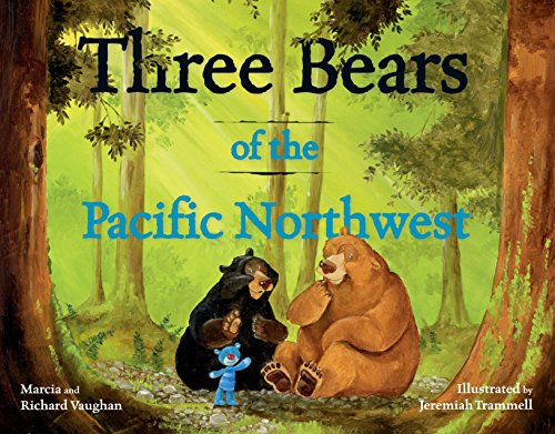 Three Bears of the Pacific Northwest for $<!--$6.00-->