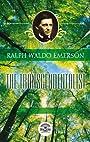 Essays of Ralph Waldo Emerson - The transcendentalist