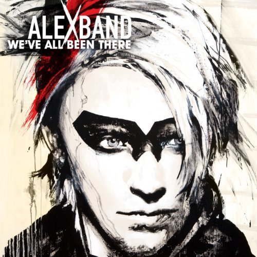 We've All Been There by Band, Alex (June 29, 2010) Audio CD (Alex Band We Ve All Been There)