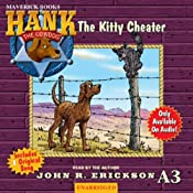 The Kitty Cheater: Hank the Cowdog | John R. Erickson