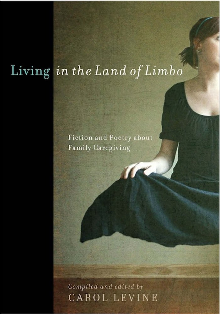 Download Living in the Land of Limbo: Fiction and Poetry about Family Caregiving ebook